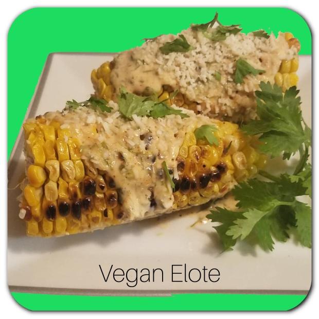 Vegan Elote Corn Recipe
